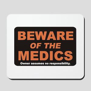 Beware / Medic Mousepad