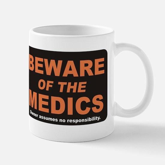 Beware / Medic Mug