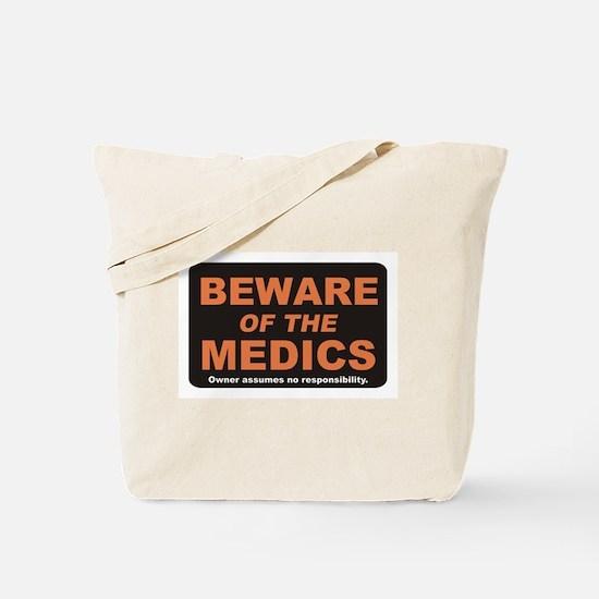 Beware / Medic Tote Bag