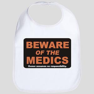 Beware / Medic Bib