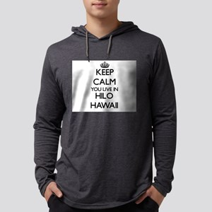Keep calm you live in Hilo Haw Long Sleeve T-Shirt