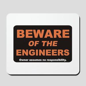 Beware / Engineer Mousepad
