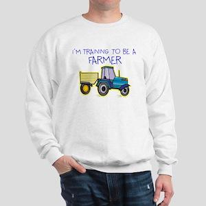 I'm Training To Be A Farmer Sweatshirt