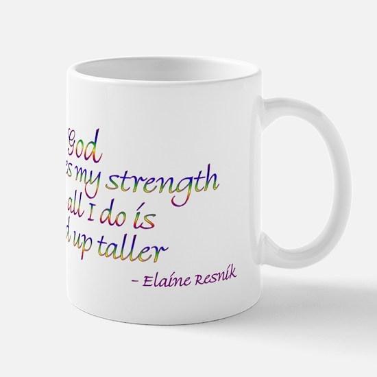 God challenges my strength... Mug