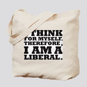 """I think for myself..."" Tote Bag"