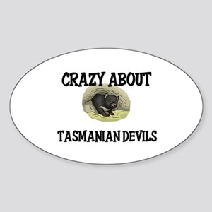 Crazy About Tasmanian Devils Oval Sticker