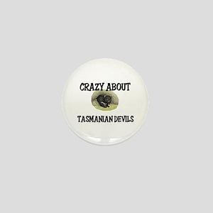 Crazy About Tasmanian Devils Mini Button