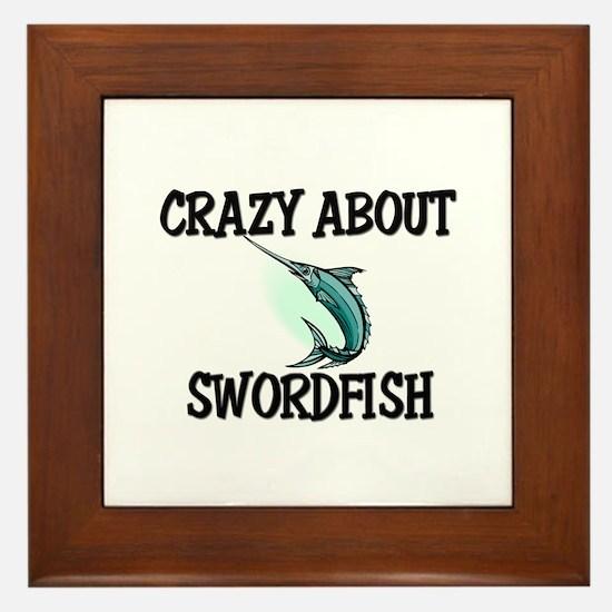 Crazy About Swordfish Framed Tile