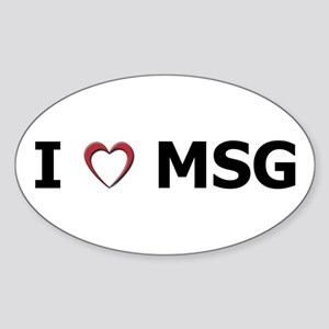 I 'Heart' MSG Oval Sticker