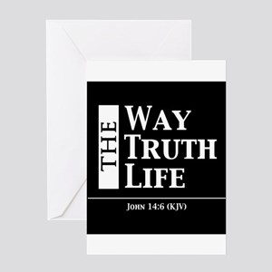 The Way, The Truth, The Life Greeting Cards