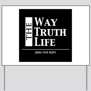 The Way, The Truth, The Life Yard Sign