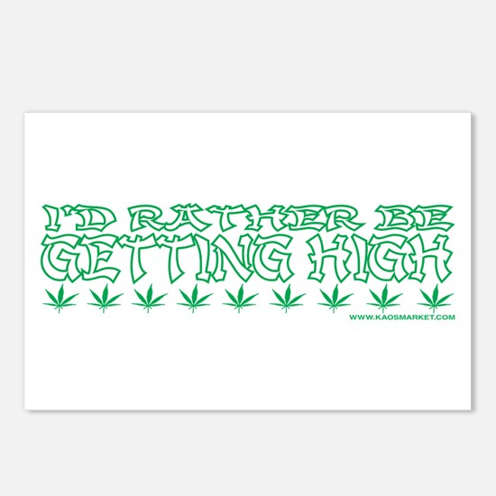 I'd Rather Be Getting High Postcards (Package of 8