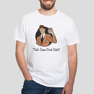 Good Schist White T-Shirt