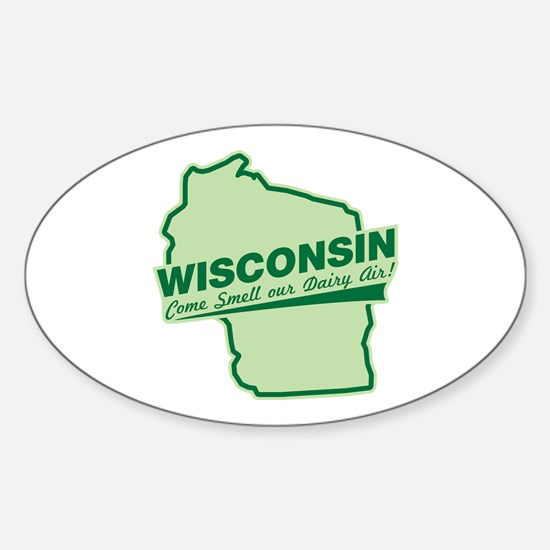 wisconsin - smell our dairy air Oval Decal