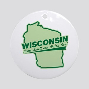 wisconsin - smell our dairy air Ornament (Round)