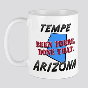 tempe arizona - been there, done that Mug