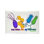 Bacteria are My Friends Rectangle Magnet