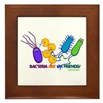 Bacteria are My Friends Framed Tile