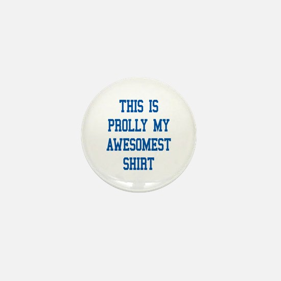 this is prolly my awesomest shirt Mini Button