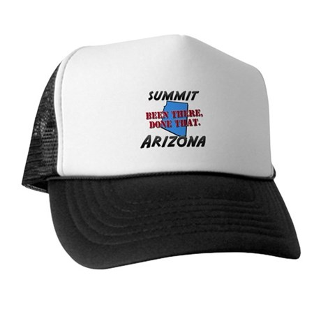 summit arizona - been there, done that Trucker Hat