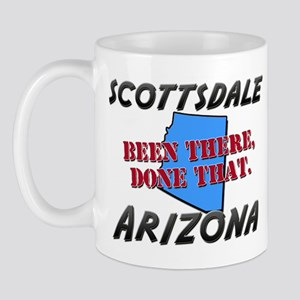 scottsdale arizona - been there, done that Mug