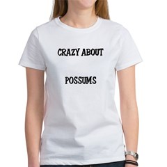 Crazy About Possums Women's T-Shirt