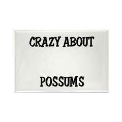 Crazy About Possums Rectangle Magnet