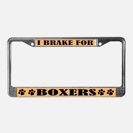 I Brake For Boxers License Plate Frame