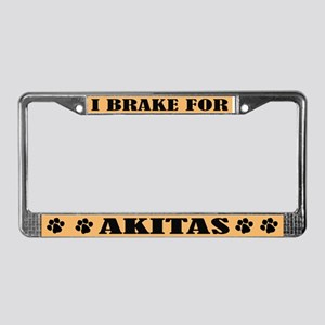 I Brake For Akitas License Plate Frame