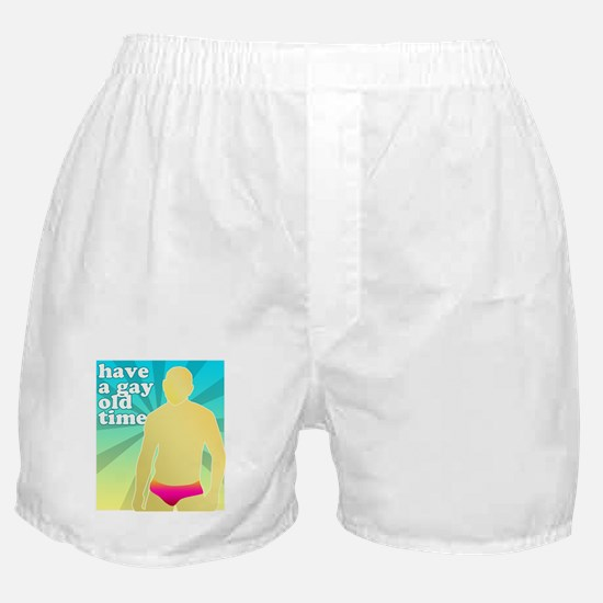 Have A Gay Old Time Boxer Shorts