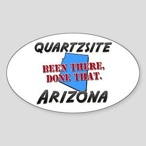 quartzsite arizona - been there, done that Sticker