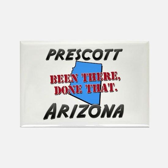 prescott arizona - been there, done that Rectangle