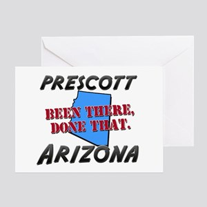 prescott arizona - been there, done that Greeting
