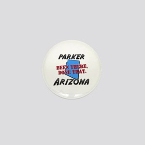 parker arizona - been there, done that Mini Button