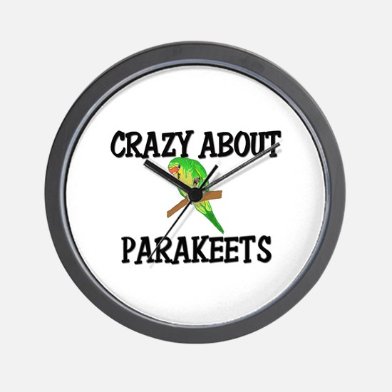 Crazy About Parakeets Wall Clock