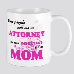 Some call me an Attorney, the most important Mugs