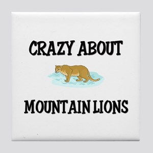Crazy About Mountain Lions Tile Coaster