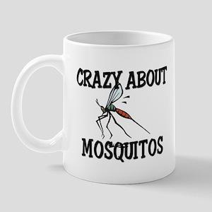 Crazy About Mosquitos Mug