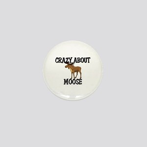 Crazy About Moose Mini Button