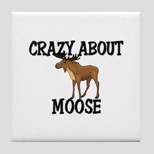 Crazy About Moose Tile Coaster