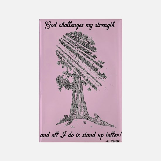 God challenges my strength... Magnet (single)