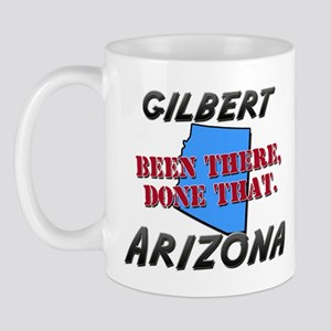 gilbert arizona - been there, done that Mug