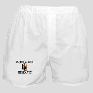 Crazy About Meerkats Boxer Shorts