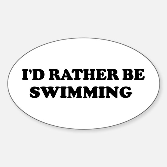 Rather be Swimming Oval Decal