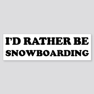 Rather be Snowboarding Bumper Sticker