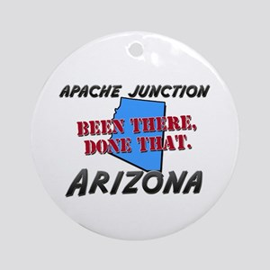 apache junction arizona - been there, done that Or