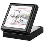Ike Survived Me Keepsake Box