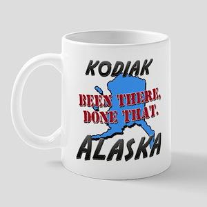 kodiak alaska - been there, done that Mug