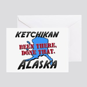 ketchikan alaska - been there, done that Greeting