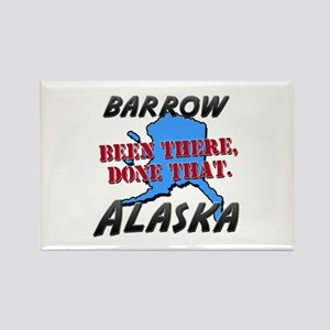 barrow alaska - been there, done that Rectangle Ma